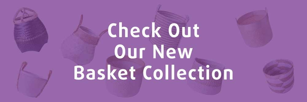 New Basket Collection